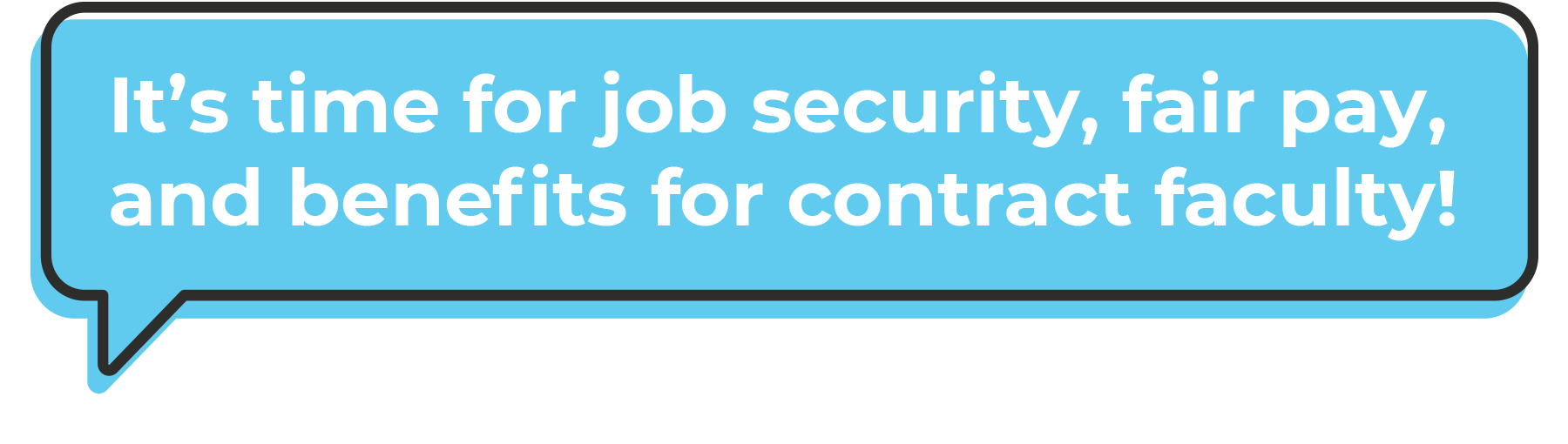 It's time for job security, fair pay, and benefits for contract faculty!