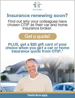 Find out why your colleagues have chosen OTIP as their car and home insurance broker.